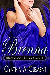 Brenna (Wednesday Wives Club Book 4) (English Edition)