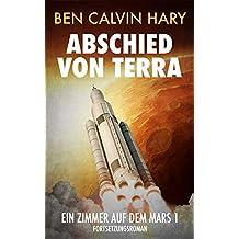 Abschied von Terra (Ein Zimmer auf dem Mars 1)