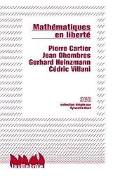 Mathématiques en liberté : Liberté, réalité, responsabilité