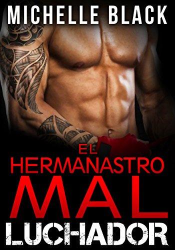 El Hermanastro mal Luchador (Libro 1) (Spanish Edition)