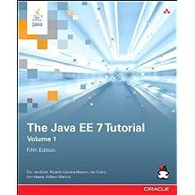 The Java EE 7 Tutorial: Volume 1