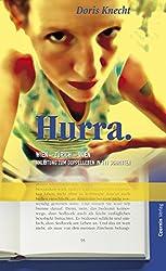 Hurra: Wien - Zürich - Wien. Anleitung zum Doppelleben in 111 Schritten (German Edition)