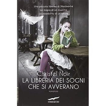 La Libreria Dei Sogni Che Si Avverano