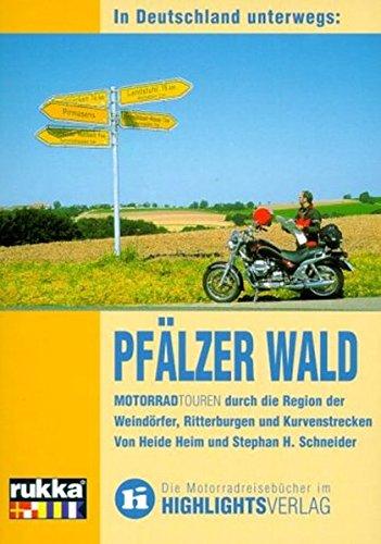 In Deutschland unterwegs: Pfälzer Wald: Motorrad-Reiseführer