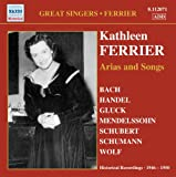 Ferrier: Arias And Songs (Kathleen Ferrier) (Naxos Historical: 8112071)