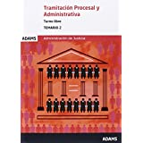 Temario de Tamitación Procesal y Administrativa, turno libre: Temario 2 de Tamitación Procesal y Administrativa, turno libre