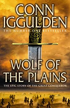 Wolf of the Plains (Conqueror, Book 1) by [Iggulden, Conn]