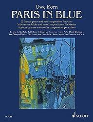 Paris in blue: 20 bekannte Stücke und neue Kompositionen für Klavier