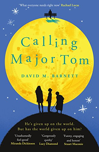 Pdf Calling Major Tom If You Loved Eleanor Oliphant Is Completely Fine You Ll Love This Free Bh67vtrhby