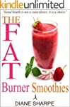 The Fat Burner Smoothies: The Recipe...
