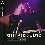 sleepmakeswaves on Audiotree Live