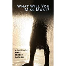 What Will You Miss Most?