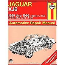 Jaguar XJ6 1968 thru 1986: Series 1, 2 & 3 (Haynes Manuals)
