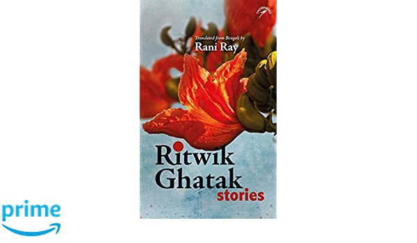 Buy Ritwik Ghatak Stories Book Online at Low Prices in India
