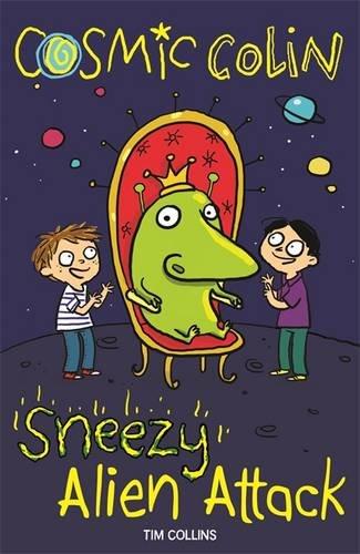 Sneezy Alien Attack: Cosmic Colin (Cosmic Colin 2)