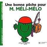 Une bonne pêche pour Monsieur Méli-Mélo