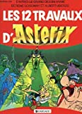 Les 12 travaux d'asterix - DARGAUD