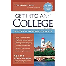 Get into Any College: Secrets of Harvard Students by Gen Tanabe (2016-05-10)