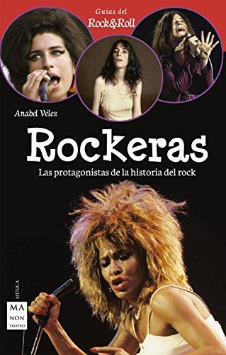onistas de la historia del rock (Guias Rock & Roll) (Spanish Edition) ()