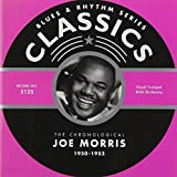 Songtexte von Joe Morris - Blues & Rhythm Series: The Chronological Joe Morris 1950-1953