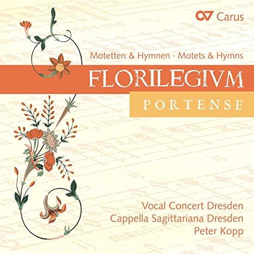 Florilegium Portense - Motetten & Hymnen (Auswahl)