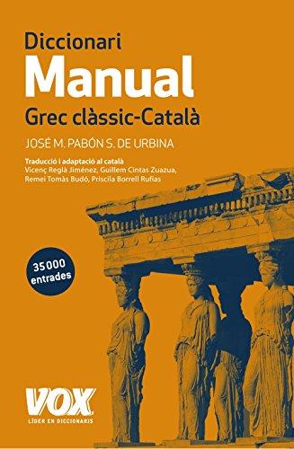Diccionari Manual Grec Clàssic - Català (Vox - Lenguas Clásicas)