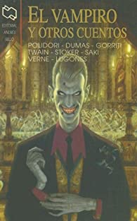 El Vampiro/The vampire: Y Otros Cuentos/and Other Stories par Julio Verne