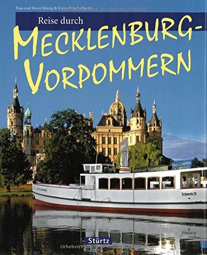 Reise durch MECKLENBURG-VORPOMMERN - Ein Bildband mit 170 Bildern - STÜRTZ Verlag
