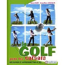 Le golf pour les enfants - Découvrir et apprendre par le jeu