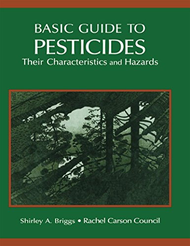 Basic Guide To Pesticides: Their Characteristics And Hazards: Their Characteristics & Hazards por Rachelcarsoncounselinc.