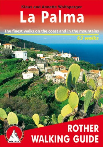 Walking Guide la Palma by Annette Wolfsperger (January 19,2001)
