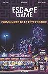 Escape Game : Prisonniers de la Fête Foraine par Vives