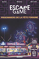 Escape Game : Prisonniers de la Fête Foraine