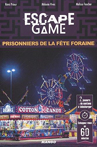 Escape Game : Prisonniers de la Fête Foraine par Mélanie Vives