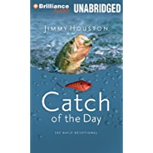 Catch of the Day: Spiritual Lessons for Life from the Sport of Fishing, Library Edition