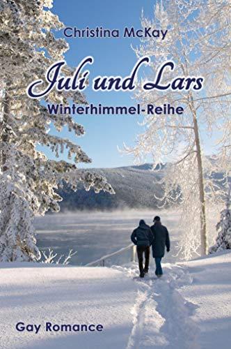 Christina McKay: Juli und Lars (Winterhimmel 4)
