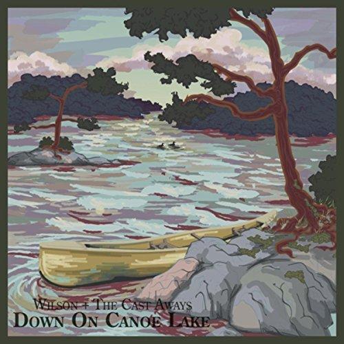 Down on Canoe Lake (Song for Tom Thomson)