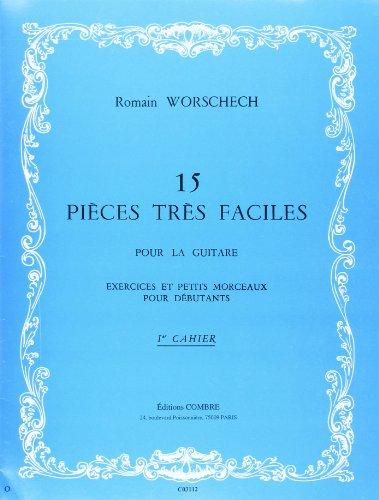 15 Pièces très faciles - 1° cahier pour Guitare par Worschech R.