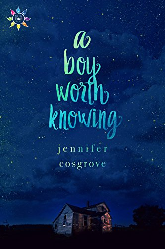 A Boy Worth Knowing (English Edition) por Jennifer Cosgrove