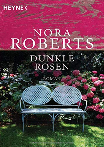 Dunkle Rosen (Die Garten-Eden-Trilogie, Band 2) (Garten Edens Gut)