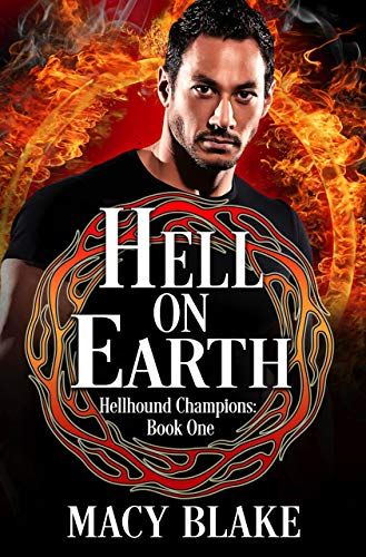 Hell On Earth: Hellhound Champions Book One (English Edition)