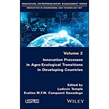 Innovation Processes in Agro-Ecological Transitions in the Developing Countries