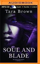 Soul and Blade (Blood and Bone) by Tara Brown (2015-11-17)