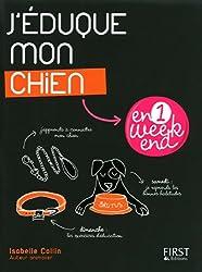 J'EDUQUE MON CHIEN EN 1 WEEK
