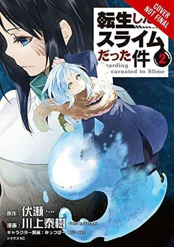 Time Fuse (That Time I Got Reincarnated as a Slime, Vol. 2 (light novel) (That Time I Got Reincarnated as a Slime (light novel), Band 2))