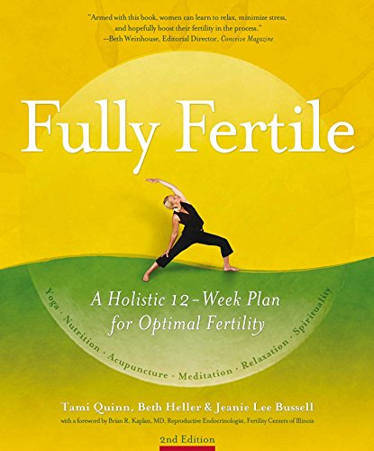 Fully Fertile: A Holistic 12-Week Plan for Optimal Fertility (English Edition)