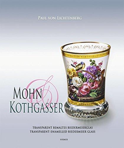 Mohn & Kothgasser. Transparent bemaltes Biedermeierglas