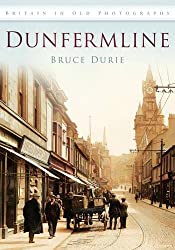 Dunfermline in Old Photographs