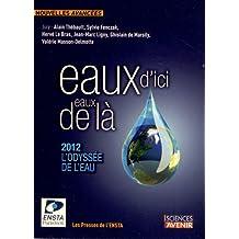 Eaux d'ici, eaux de là : 2012, l'Odyssée de l'eau: Concours de nouvelles (3e édition)