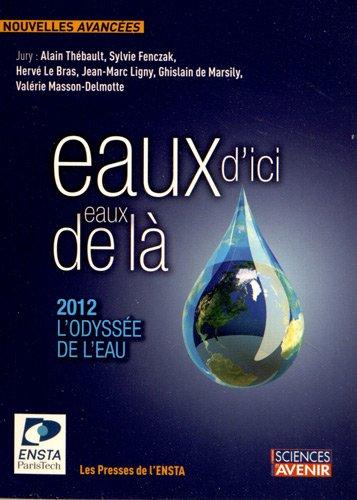 Eaux d'ici, eaux de l : 2012, l'Odysse de l'eau: Concours de nouvelles (3e dition)